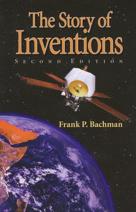 The Story of Inventions, 2nd ed.
