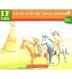 If You Lived/Sioux Indians
