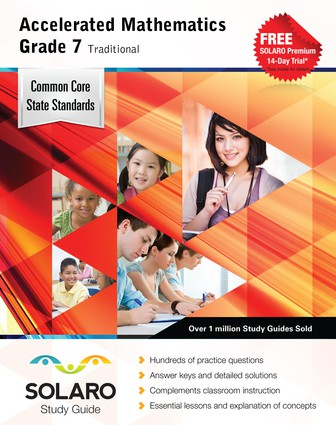 Common Core Accelerated Mathematics Grade 7 Traditional (Solaro Study Guide)