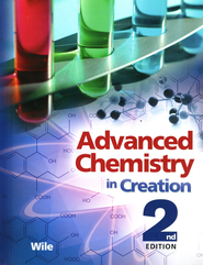 Advanced Chemistry in Creation 2nd Edition Student Text (Apologia)
