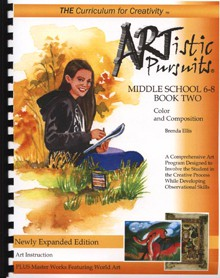ARTistic Pursuits, Middle School Grades 6-8 Book Two