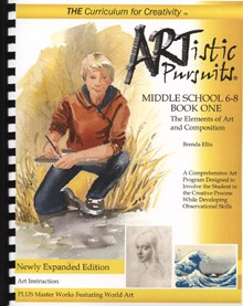 ARTistic Pursuits, Middle School Grades 6-8 Book One