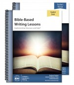 IEW Bible-Based Writing Lessons Teacher/Student Combo