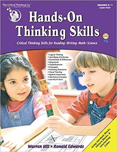 Hands-On Thinking Skills - Critical Thinking Skills for Reading, Writing, Math, and Science (Grades K-1) The Critical Thinking Company