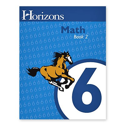 Horizons Math 6 Book 2