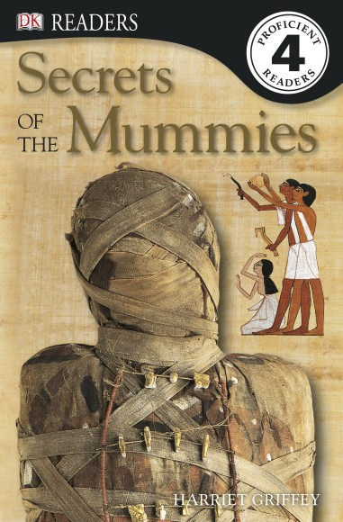 Secrets of the Mummies Level 4 Reader