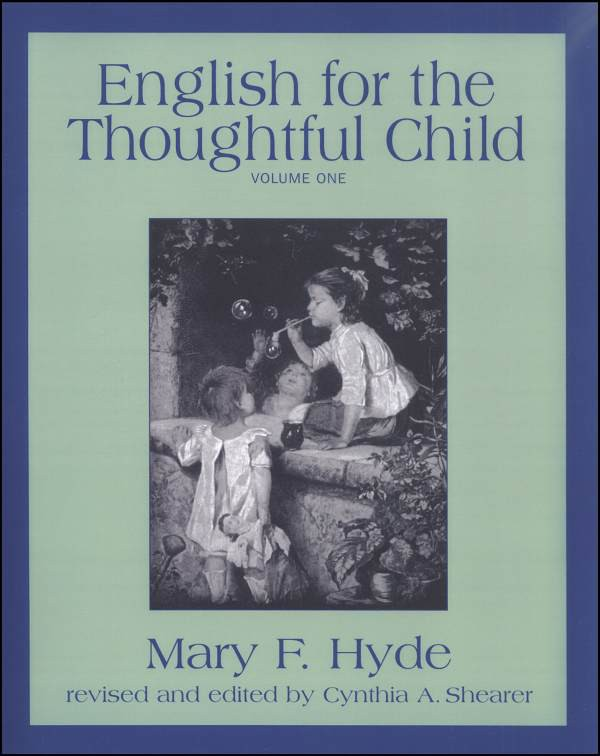 English For The Thoughtful Child Volume 1
