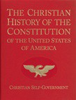 The Christian History of the Constitution of the United States Vol.1