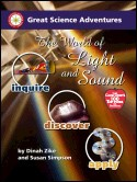 Great Science Adventures: The World of Light and Sound