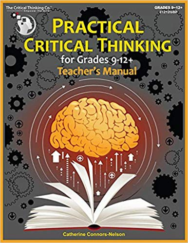 See this image  Practical Critical Thinking: Teacher's Manual - Problem-Solving, Reasoning, Logic, Arguments - The Critical Thinking Company