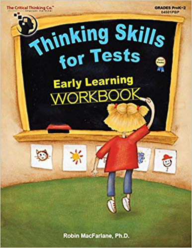 Thinking Skills for Tests: Early Learning - Workbook   The Critical Thinking Company