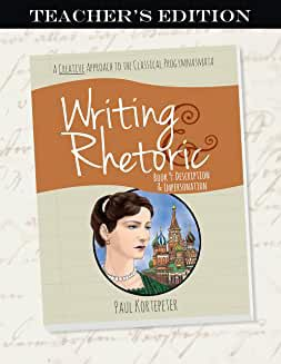 Writing & Rhetoric Book 9: Description & Impersonation Teacher's Edition - Classical Academic Press