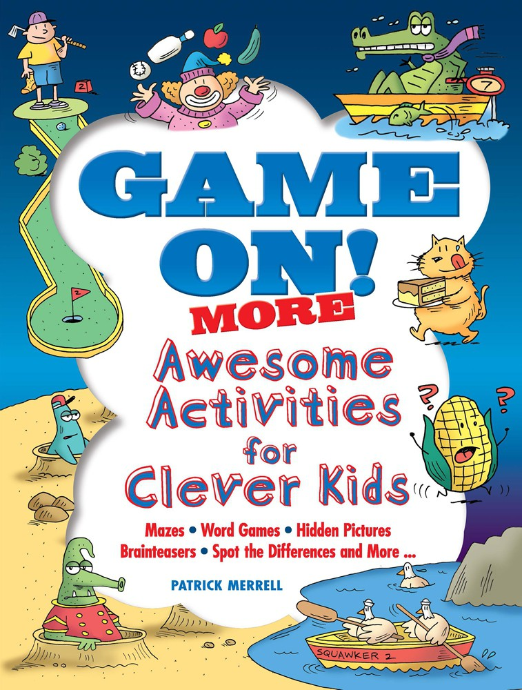 Dover Game On! MORE Awesome Activities for Clever Kids