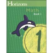 Horizons Math 1 Book 1