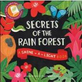 Secrets of the Rain Forest - Shine-a-Light