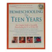 Homeschooling The Teen Years