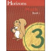 Horizons Math 3 Book 1