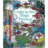 Under The Sea Magic Painting Book - USBORNE