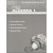 Saxon Algebra 1 4th Edition Homeschooling Testing Book