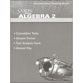 Saxon Algebra 2 4th Edition Homeschool Testing Book