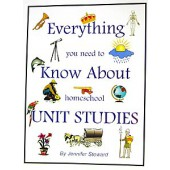 Everything You Need to Know About Homeschool Unit Studies