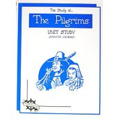 The Study of the Pilgrims, Christian Unit Study Guide