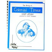 The Study of Colonial Times, Christian Unit Study Guide