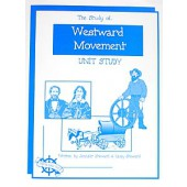 The Study of Westward Movement, Christian Unit Study Guide