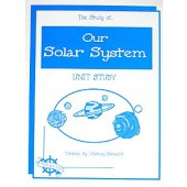 The Study of Our Solar System, Christian Unit Study Guide