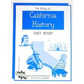 The Study of California History, Christian Unit Study Guide