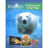 Science Fusion Module B - The Diversity of Living Things Grades 6-8