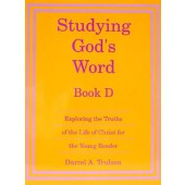 Studying God's Word Book D: The Ministry of Christ