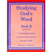 Studying God's Word Book E:  Genesis - Ruth