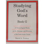 Studying God's Word Book G:  The Gospels