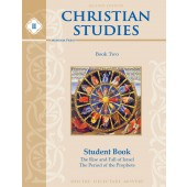 Christian Studies II Student Book, Second Edition Memoria Press