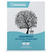 Grammar for the Well-Trained Mind, Key to the Blue Workbook, by Susan Wise Bauer