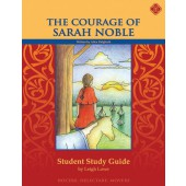 The Courage of Sarah Noble Student Study Guide-Memoria Press