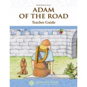Adam of the Road Teacher Guide- Memoria Press
