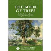 The Book of Trees - Memoria Press