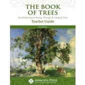 The Book of Trees Teacher Guide - Memoria Press
