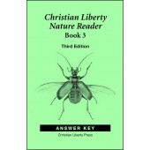 Christian Liberty Nature Reader: Book 3, 3rd edition - Answer Key