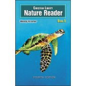 Christian Liberty Nature Reader: Book 5, 4th edition Grade 5