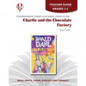 Novel Unit - Charlie and the Chocolate Factory Teacher Guide Grades 3-5