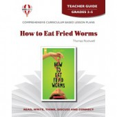 Novel Unit - How to Eat Fried Worms Teacher Guide Grades 3-5