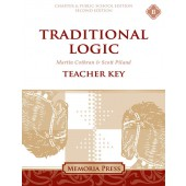 Traditional Logic II Teacher Key (Workbook, Quizzes, & Tests), Second Edition-Charter/Public Edition