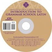 Introduction to Grammar School Latin Pronunciation CD (Ecclesiastical)-Charter/Public Edition