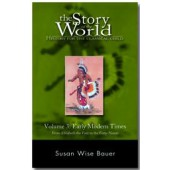 The Story of the World Volume 3:  Early Modern Times, Text