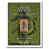 The Story of the World Volume 3: Early Modern Times, Activity Guide