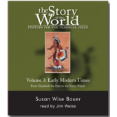 The Story of the World Volume 3:  Early Modern Times,  Audio CDs