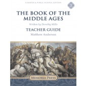 The Book of the Middle Ages Teacher Guide-Charter/Public Edition